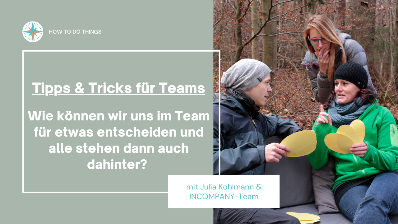 Tipps & Tricks für Teams: Gute Entscheidungen treffen